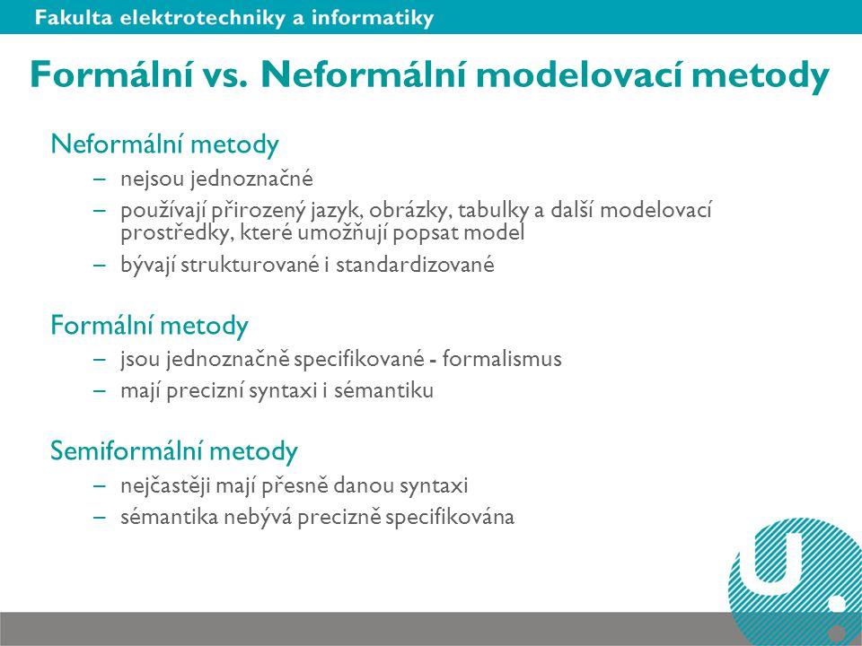Formální vs. Neformální modelovací metody