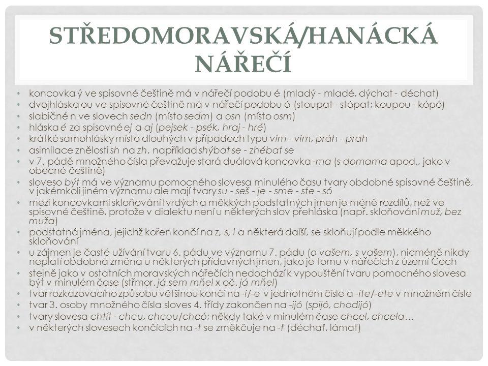 STŘEDOMORAVSKÁ/HANÁCKÁ NÁŘEČÍ