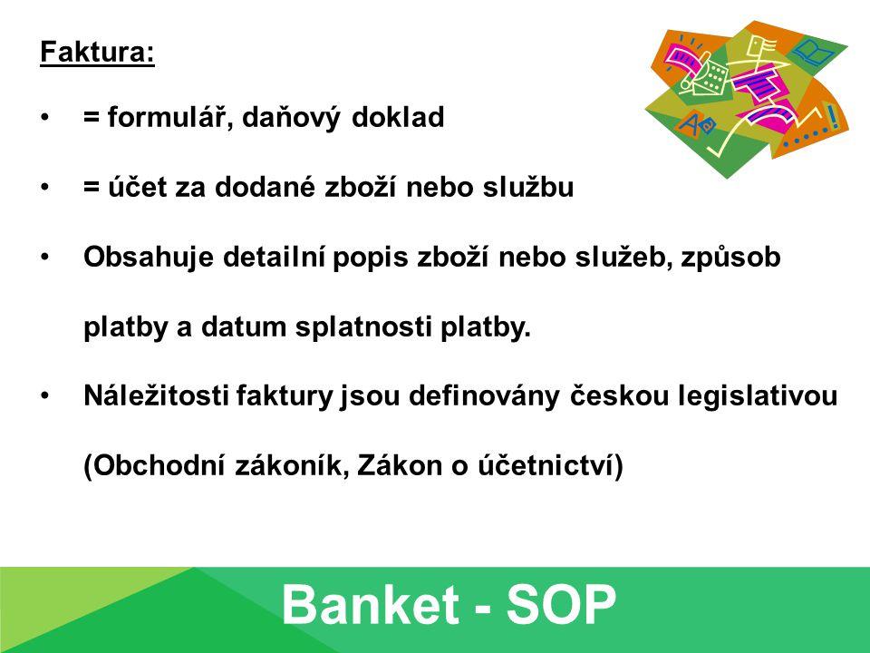 Banket - SOP Faktura: = formulář, daňový doklad