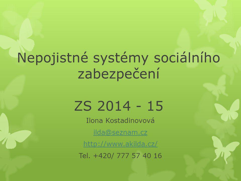Nepojistné systémy sociálního zabezpečení ZS 2014 - 15