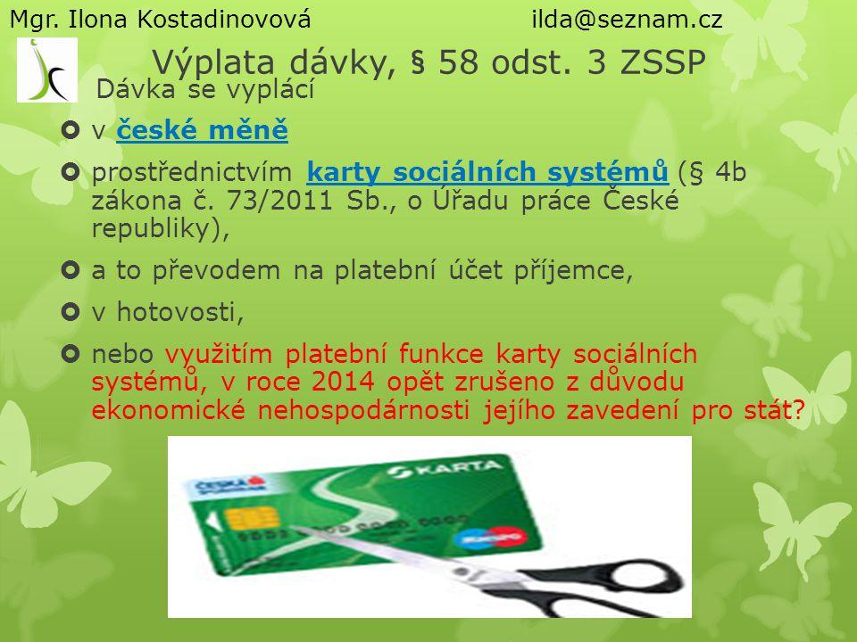 Výplata dávky, § 58 odst. 3 ZSSP