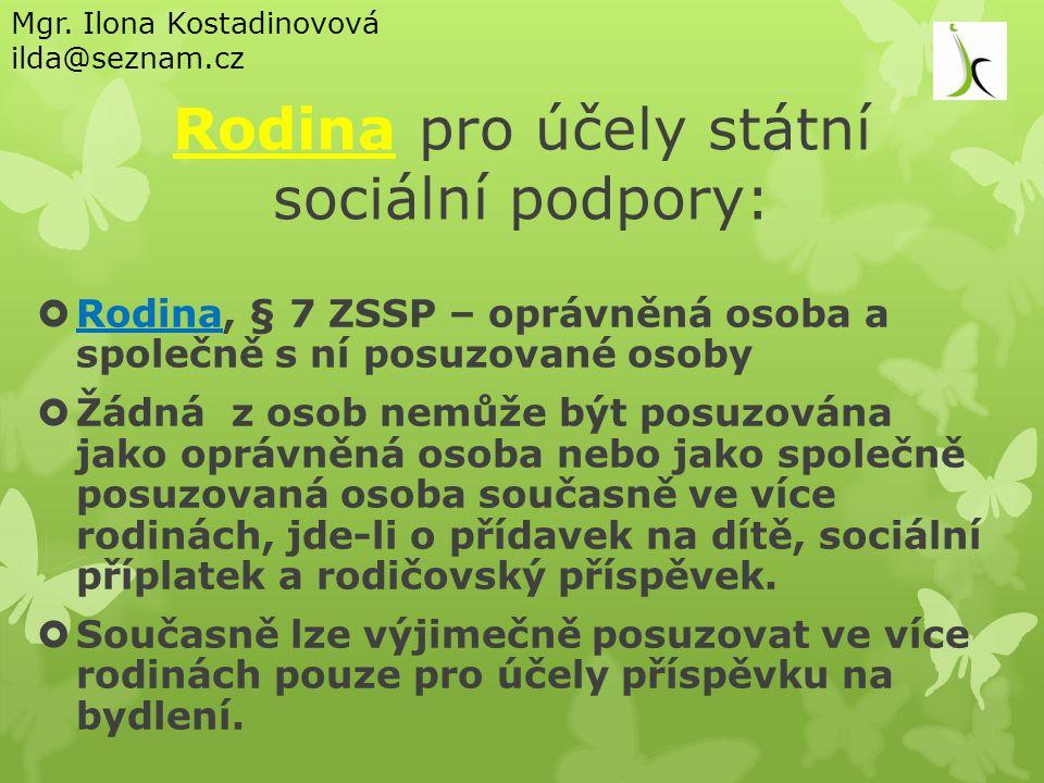 Rodina pro účely státní sociální podpory: