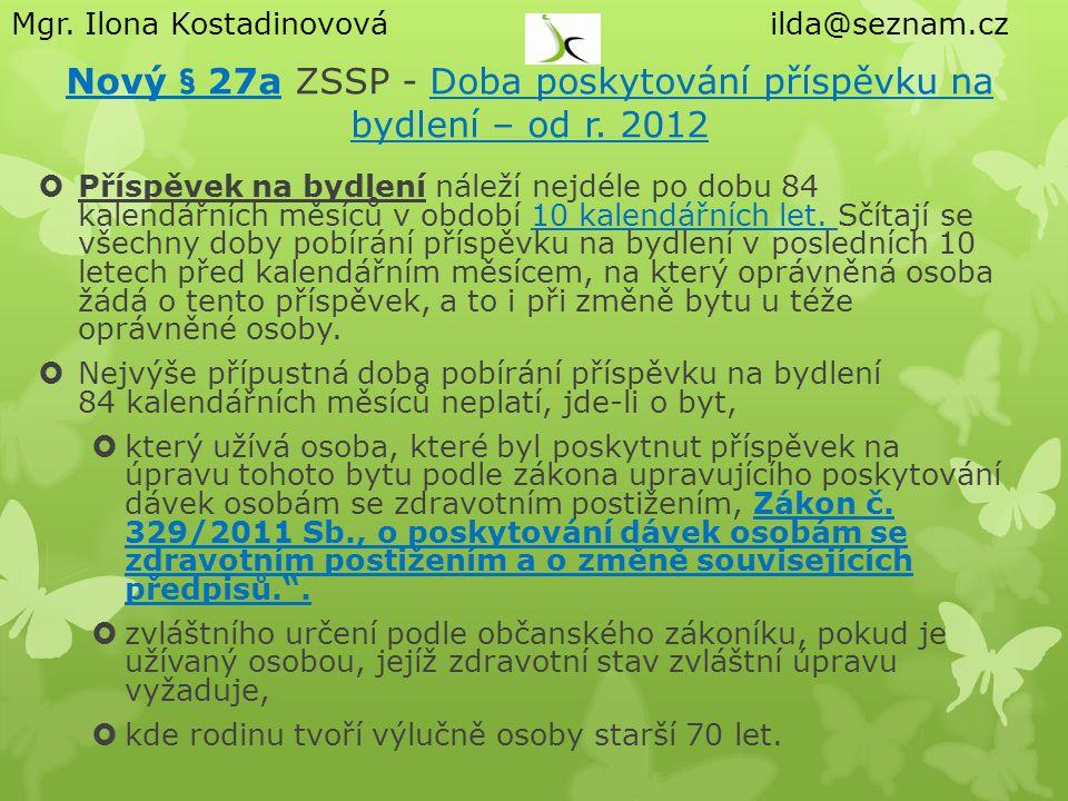Nový § 27a ZSSP - Doba poskytování příspěvku na bydlení – od r. 2012