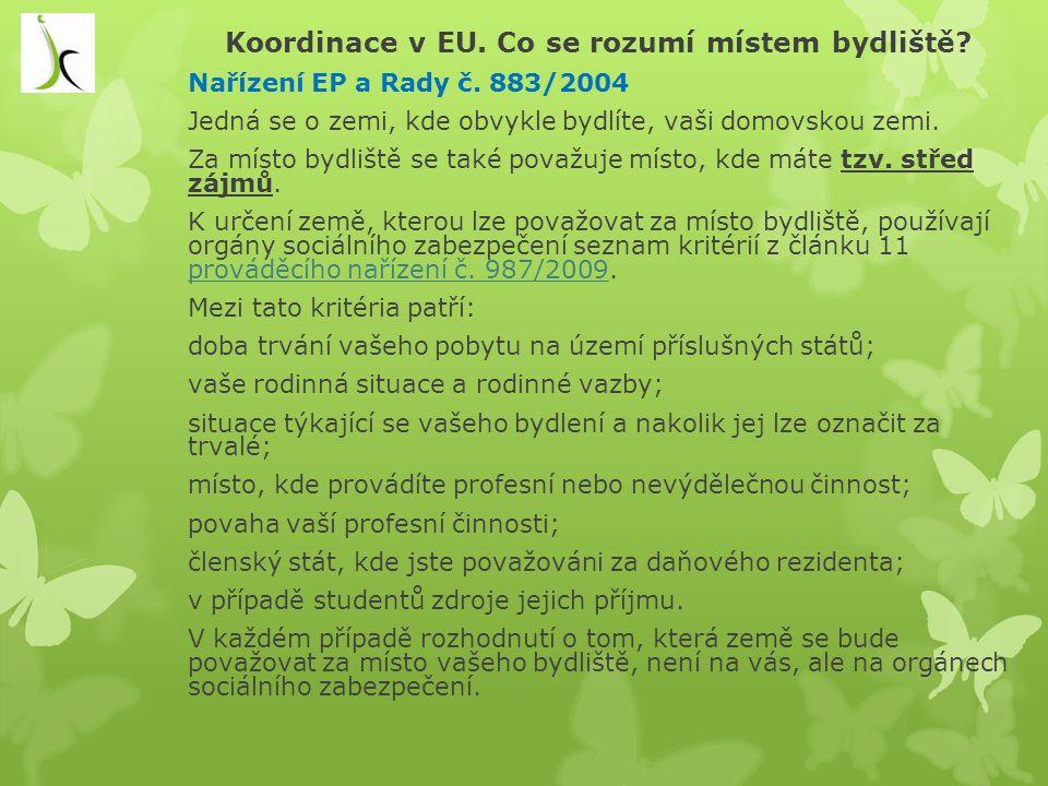 Koordinace v EU. Co se rozumí místem bydliště