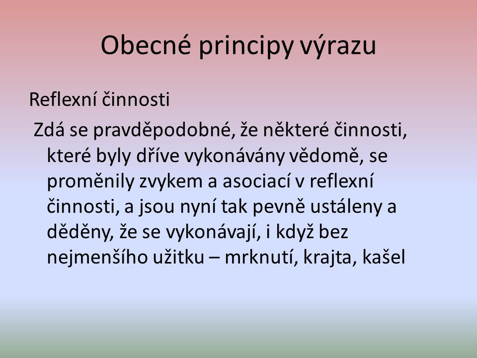 Obecné principy výrazu