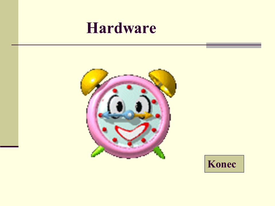 Hardware Konec