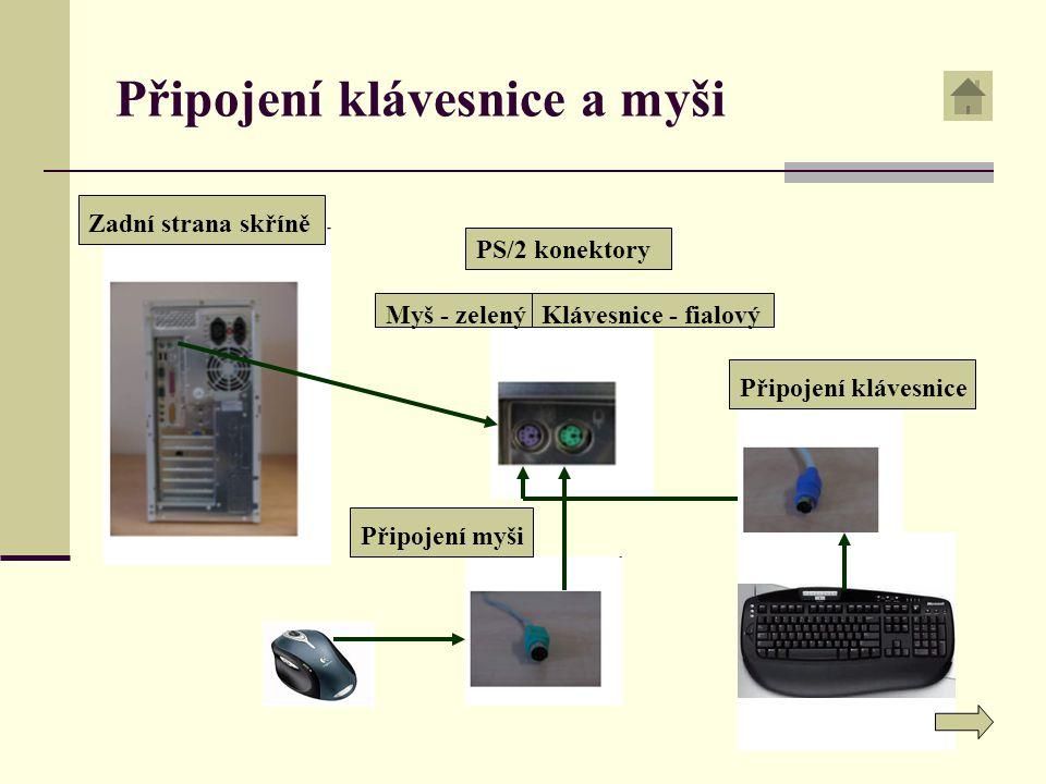 Připojení klávesnice a myši