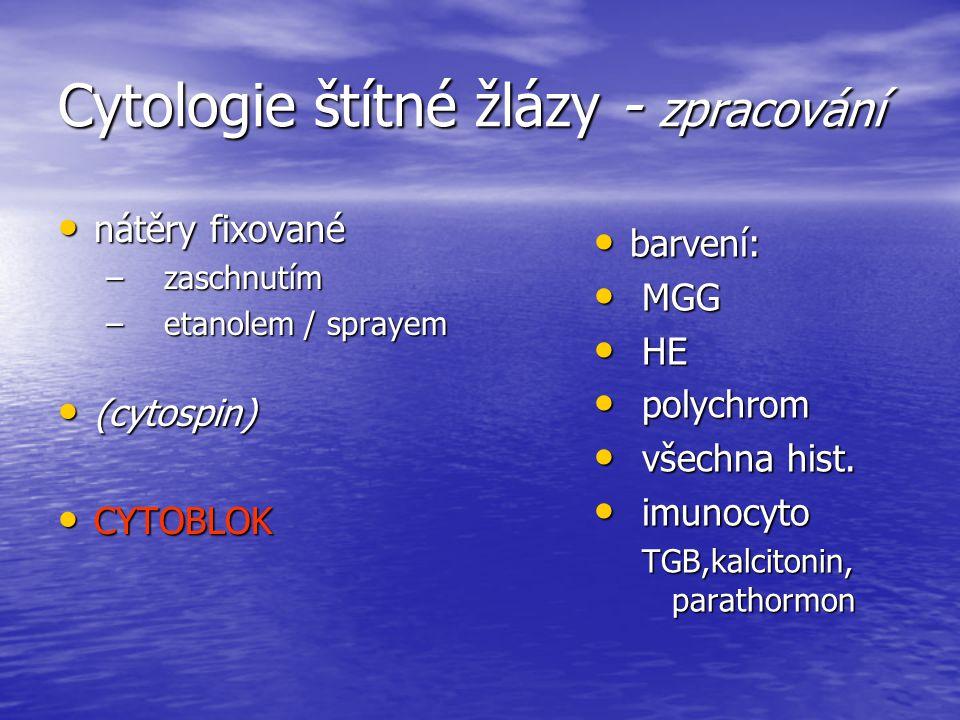 Cytologie štítné žlázy - zpracování