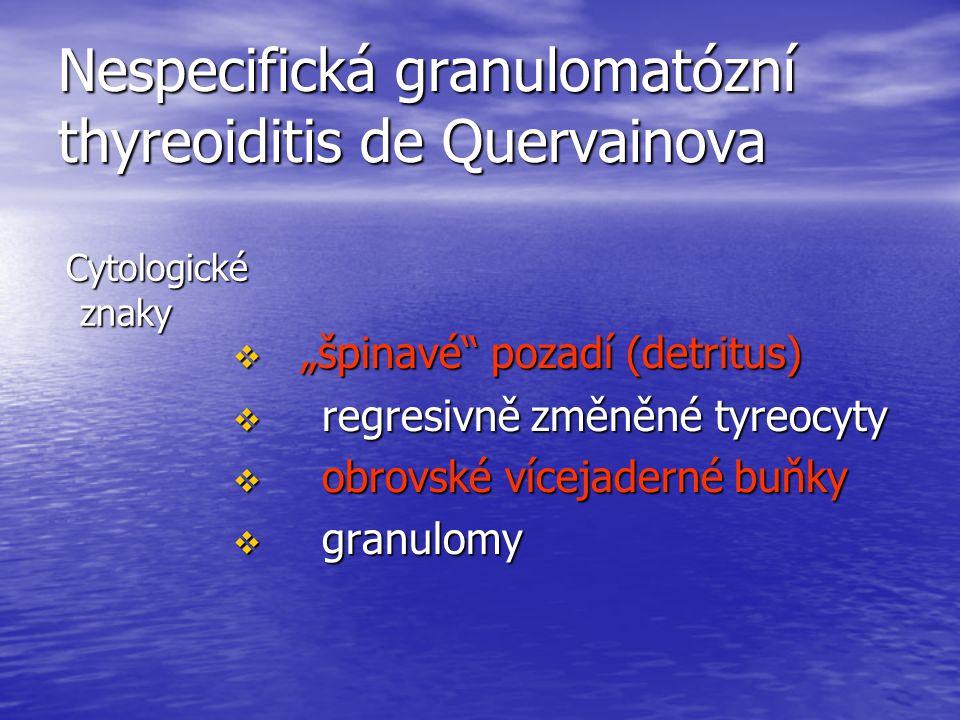 Nespecifická granulomatózní thyreoiditis de Quervainova