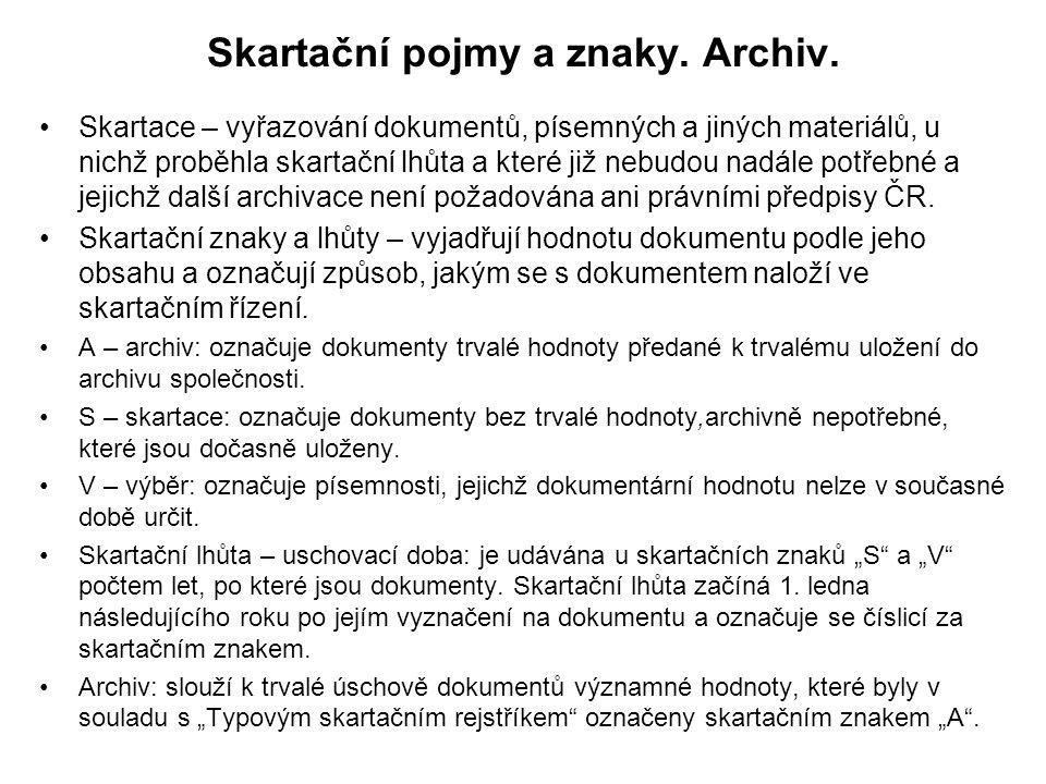 Skartační pojmy a znaky. Archiv.