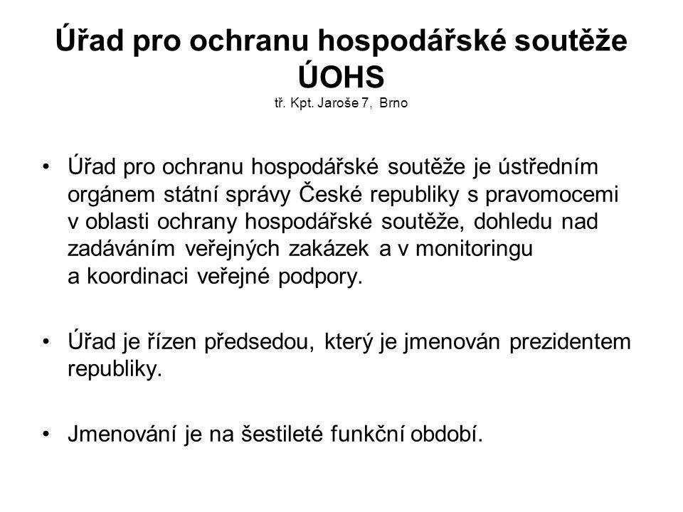 Úřad pro ochranu hospodářské soutěže ÚOHS tř. Kpt. Jaroše 7, Brno