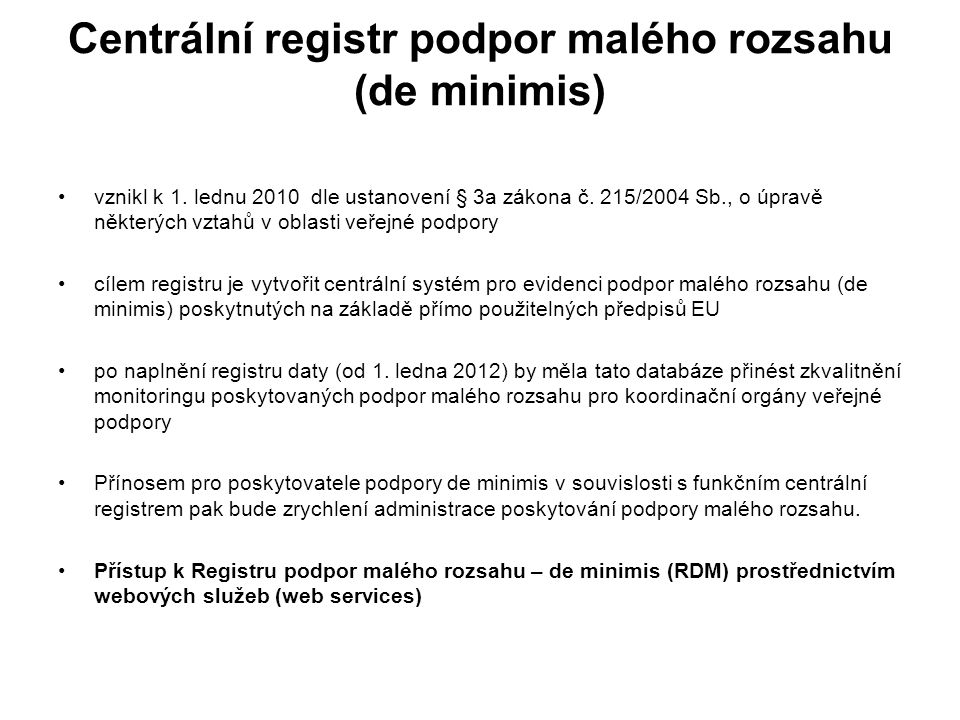 Centrální registr podpor malého rozsahu (de minimis)