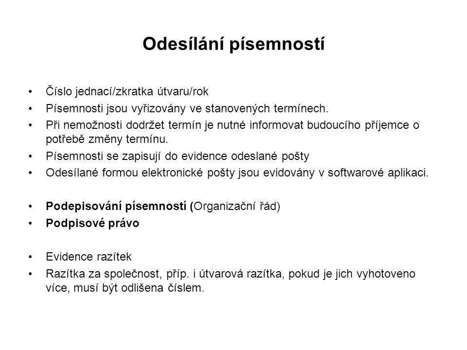 Odesílání písemností Číslo jednací/zkratka útvaru/rok