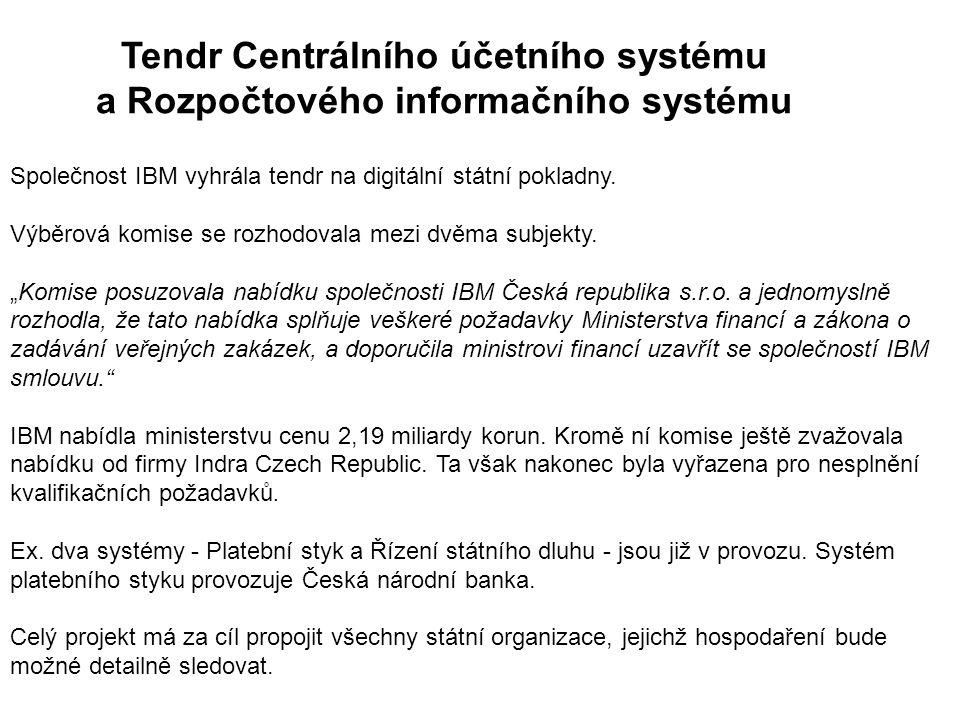 Tendr Centrálního účetního systému a Rozpočtového informačního systému