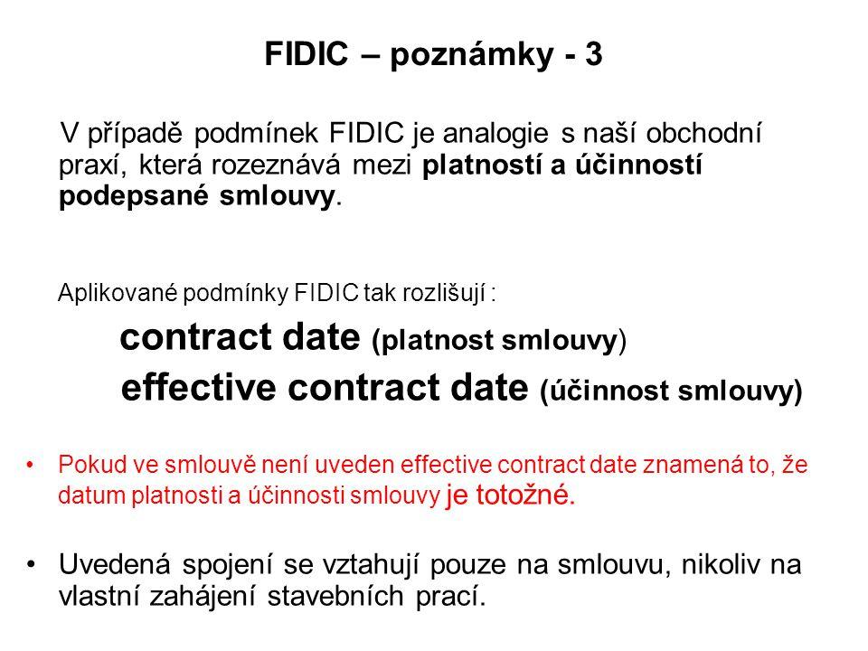 FIDIC – poznámky - 3 effective contract date (účinnost smlouvy)
