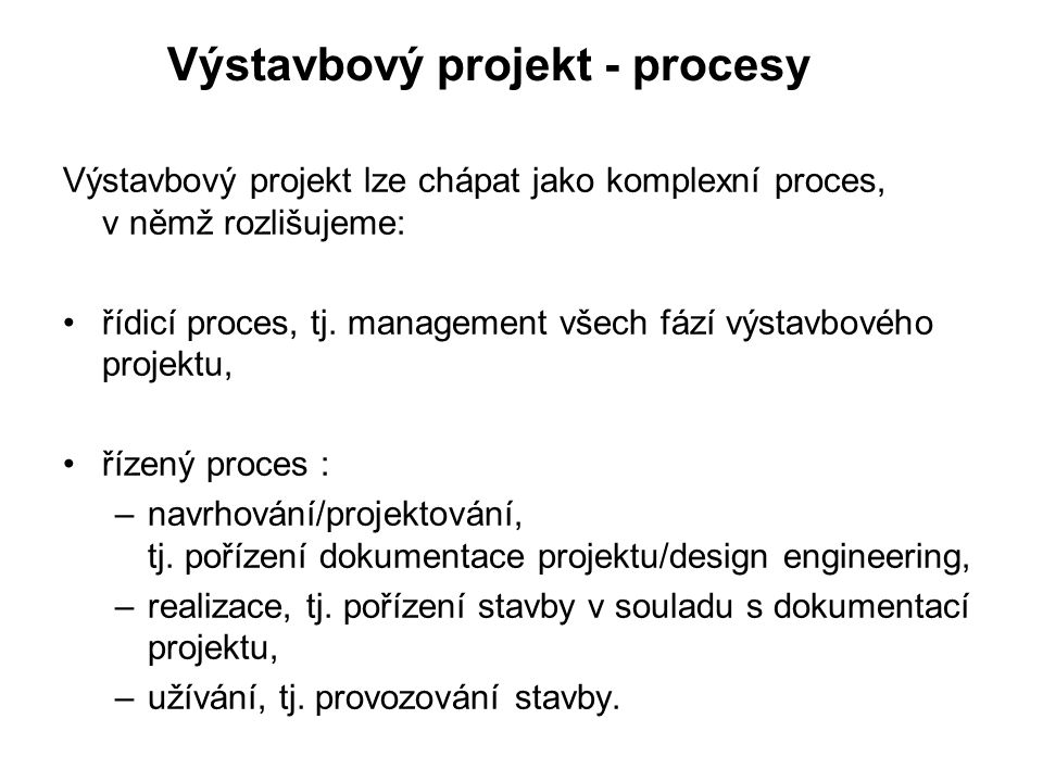 Výstavbový projekt - procesy