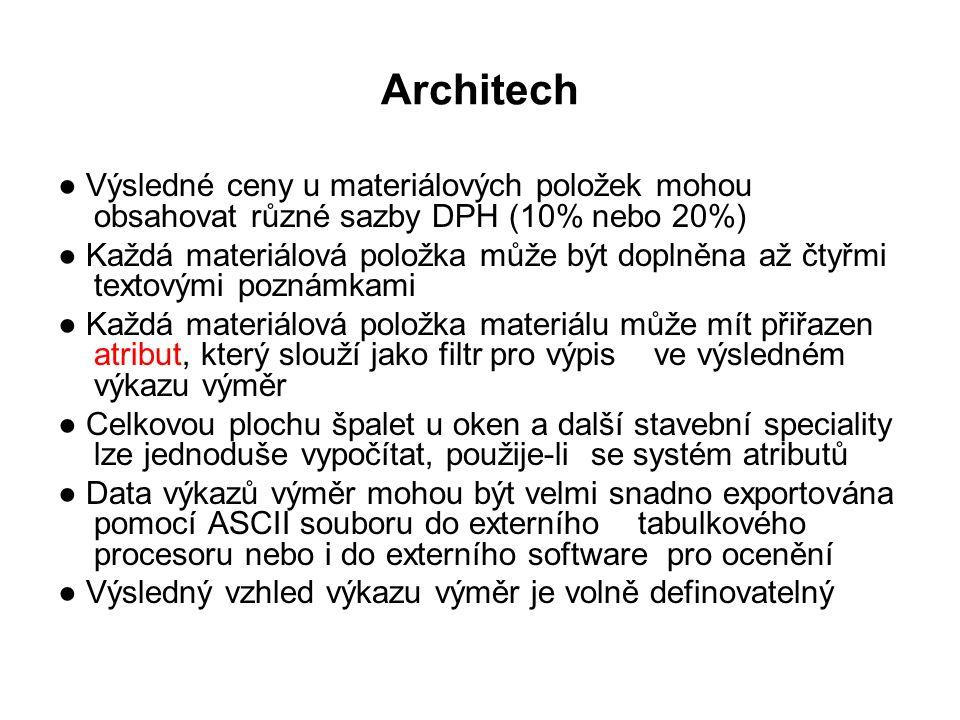 Architech ● Výsledné ceny u materiálových položek mohou obsahovat různé sazby DPH (10% nebo 20%)