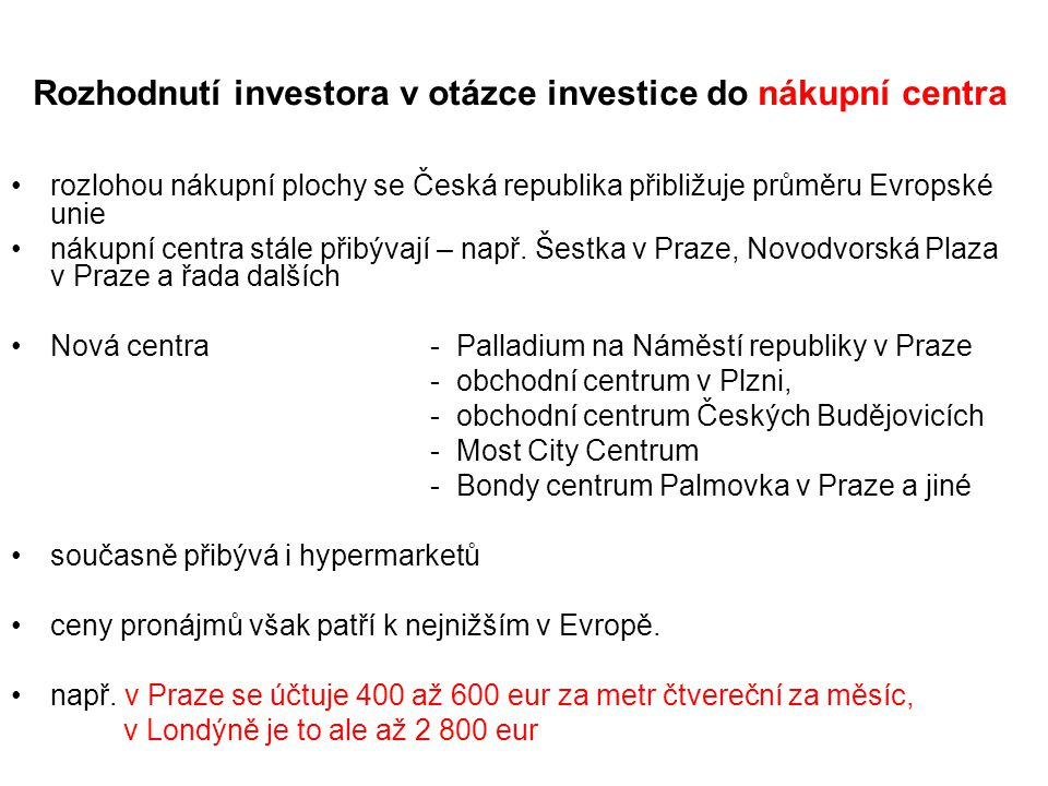 Rozhodnutí investora v otázce investice do nákupní centra