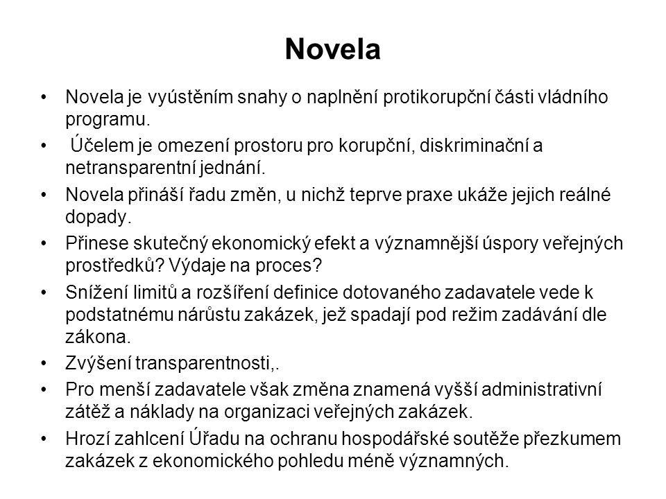 Novela Novela je vyústěním snahy o naplnění protikorupční části vládního programu.