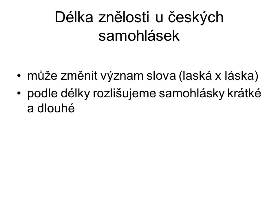 Délka znělosti u českých samohlásek