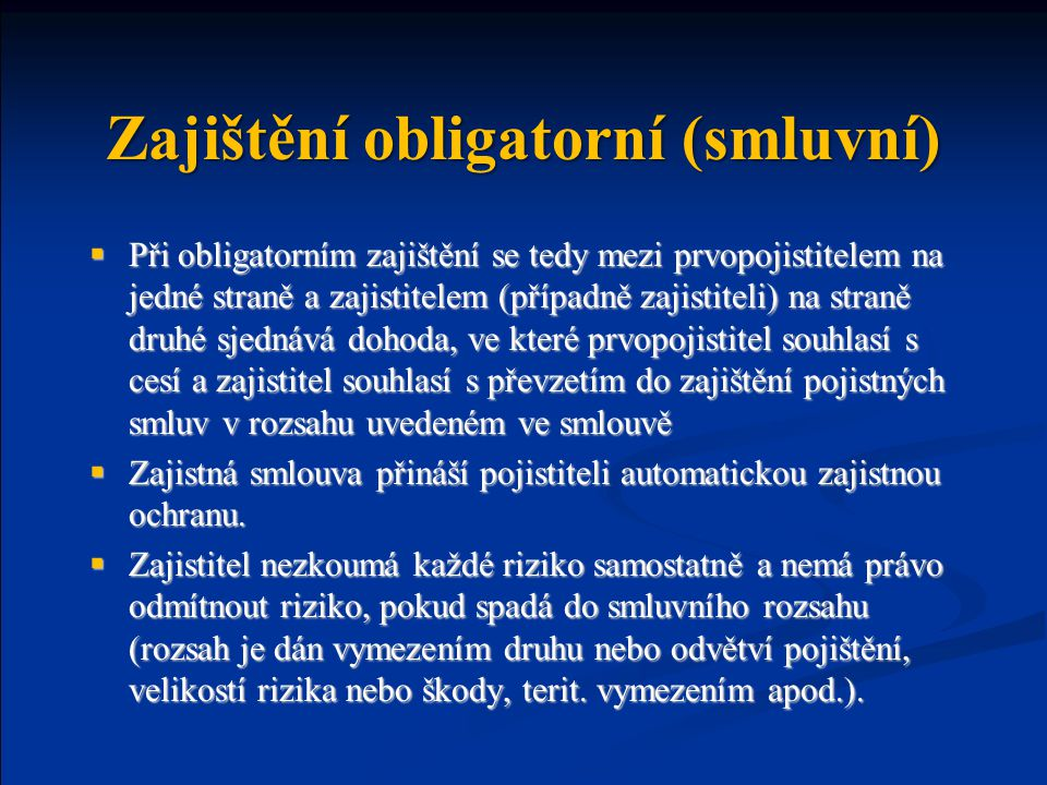 Zajištění obligatorní (smluvní)