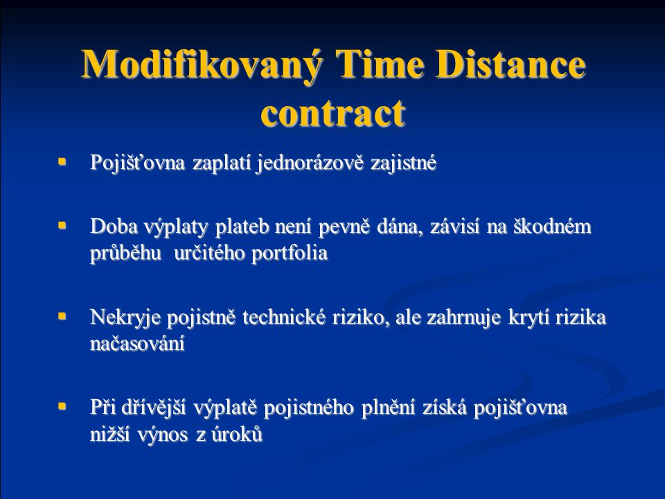 Modifikovaný Time Distance contract