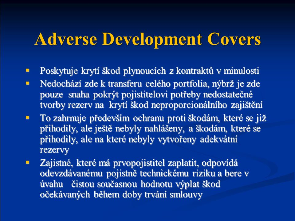 Adverse Development Covers