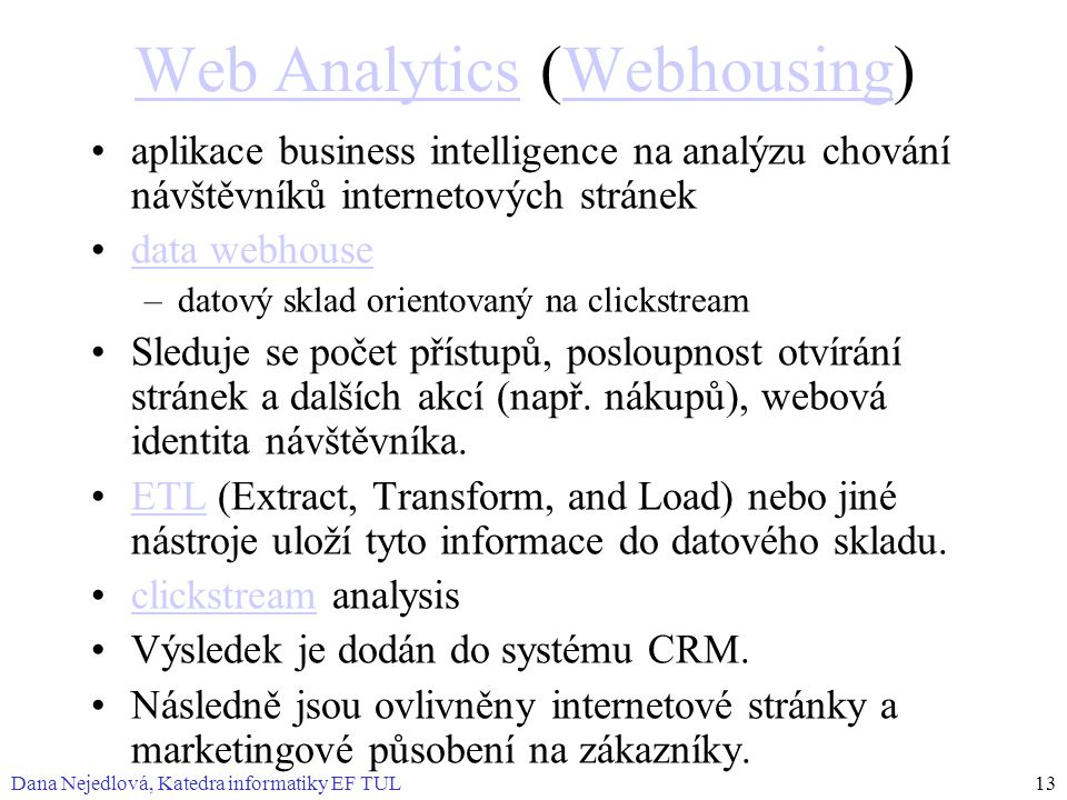 Web Analytics (Webhousing)