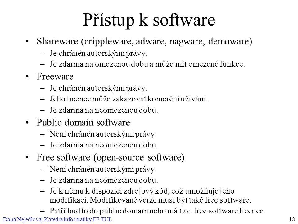 Přístup k software Shareware (crippleware, adware, nagware, demoware)
