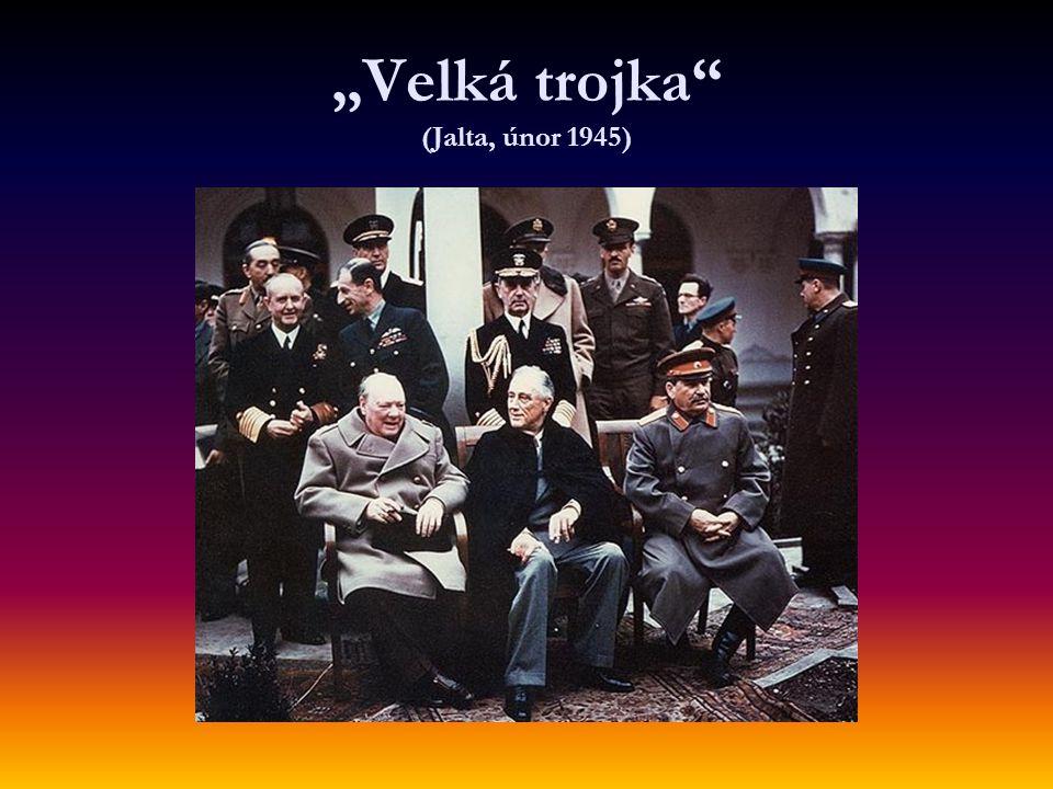 """""""Velká trojka (Jalta, únor 1945)"""