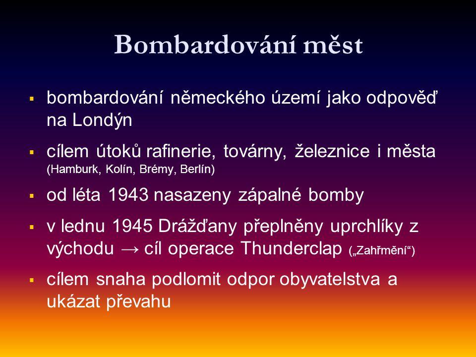 Bombardování měst bombardování německého území jako odpověď na Londýn