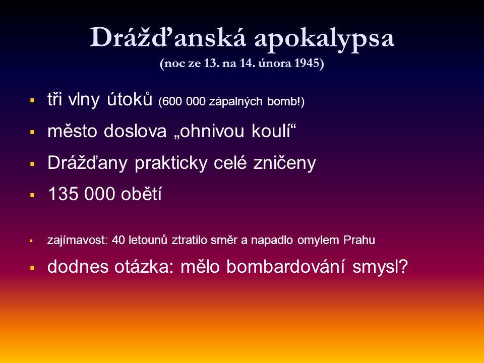 Drážďanská apokalypsa (noc ze 13. na 14. února 1945)