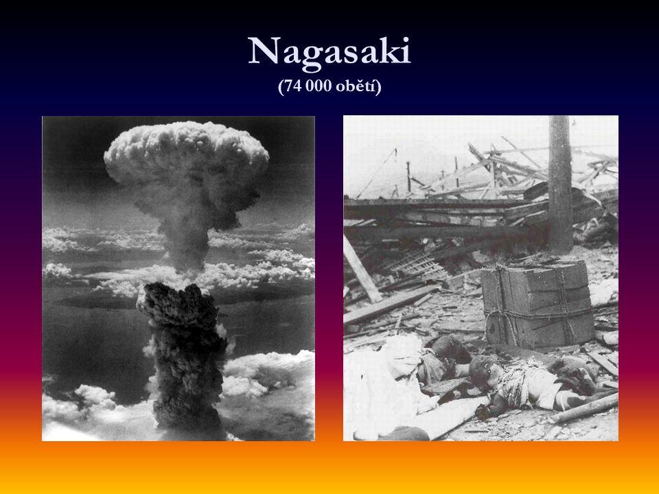 Nagasaki (74 000 obětí)