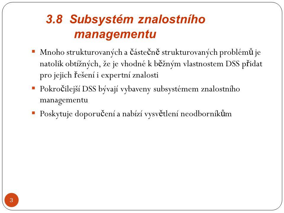 3.8 Subsystém znalostního managementu