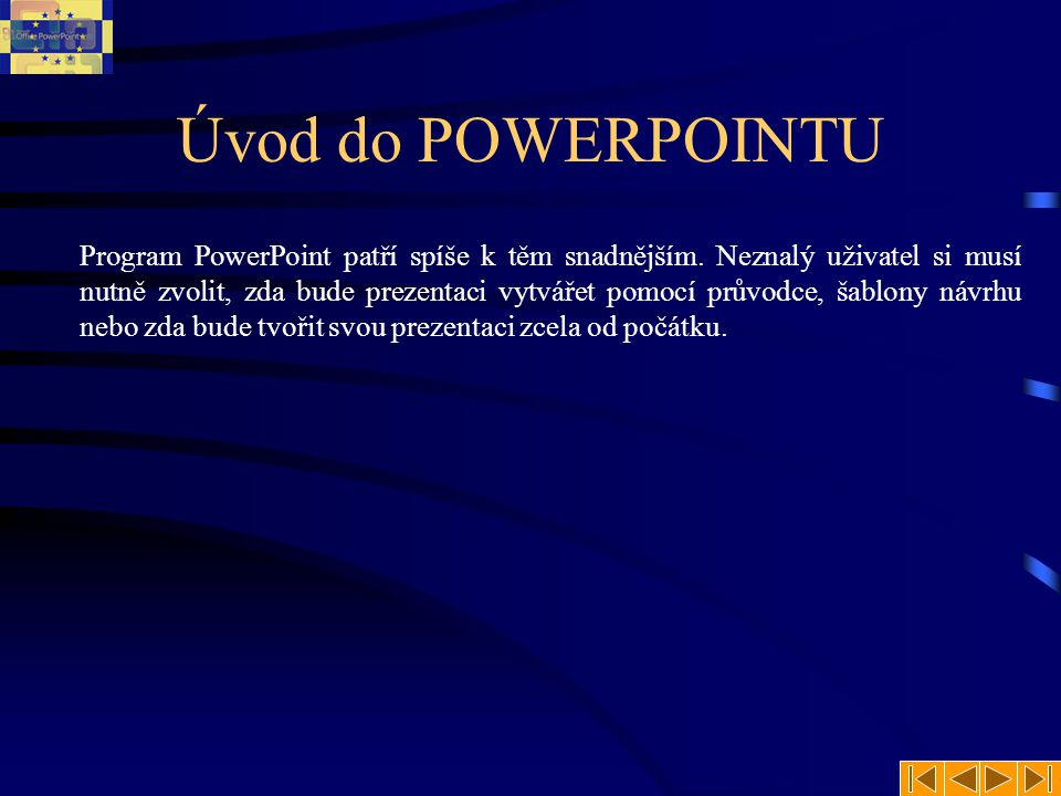 Úvod do POWERPOINTU
