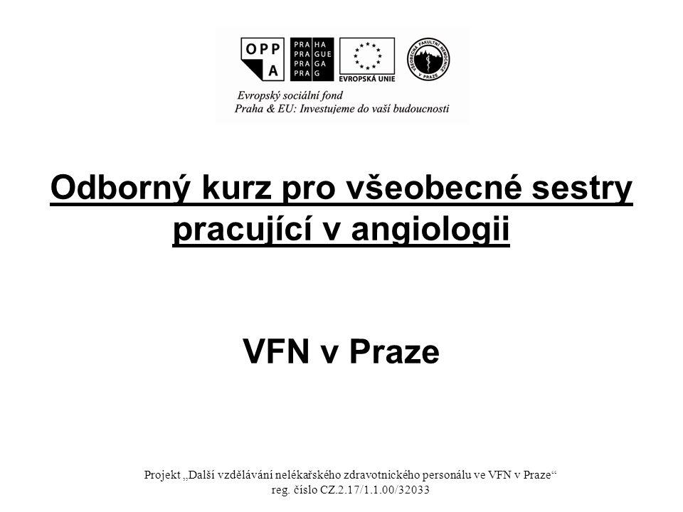 Odborný kurz pro všeobecné sestry pracující v angiologii VFN v Praze