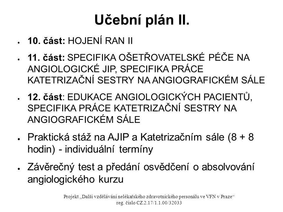 Učební plán II. 10. část: HOJENÍ RAN II.