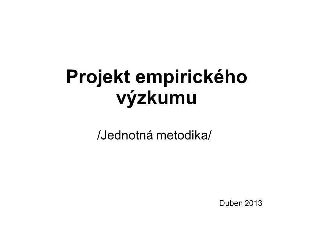 Projekt empirického výzkumu