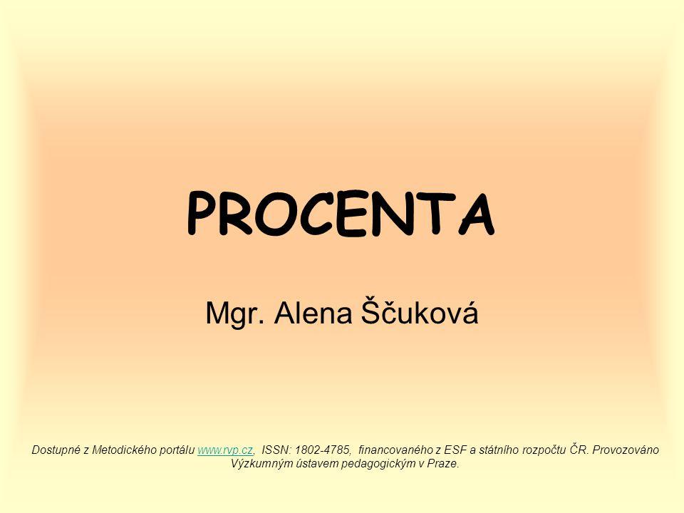 PROCENTA Mgr. Alena Ščuková