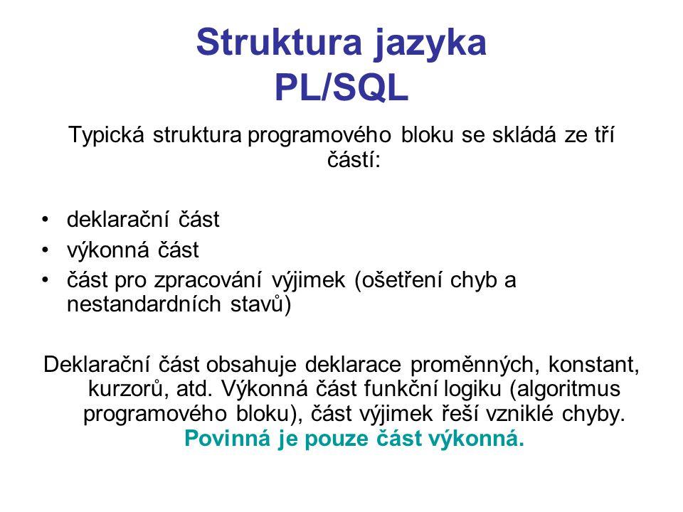 Struktura jazyka PL/SQL