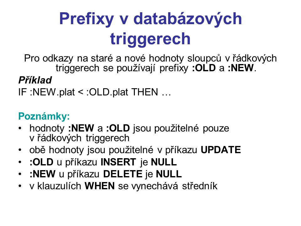 Prefixy v databázových triggerech
