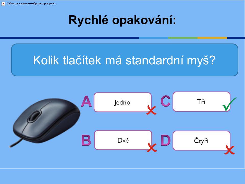 Kolik tlačítek má standardní myš