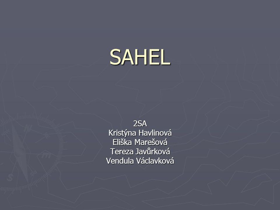 SAHEL 2SA Kristýna Havlinová Eliška Marešová Tereza Javůrková