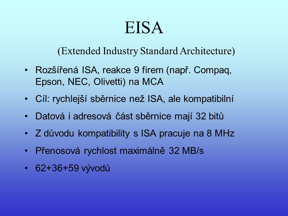 EISA (Extended Industry Standard Architecture)