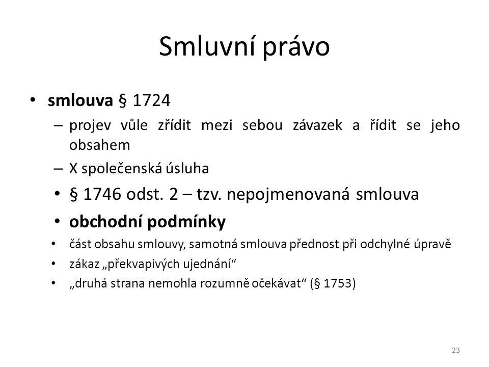 Smluvní právo smlouva § 1724