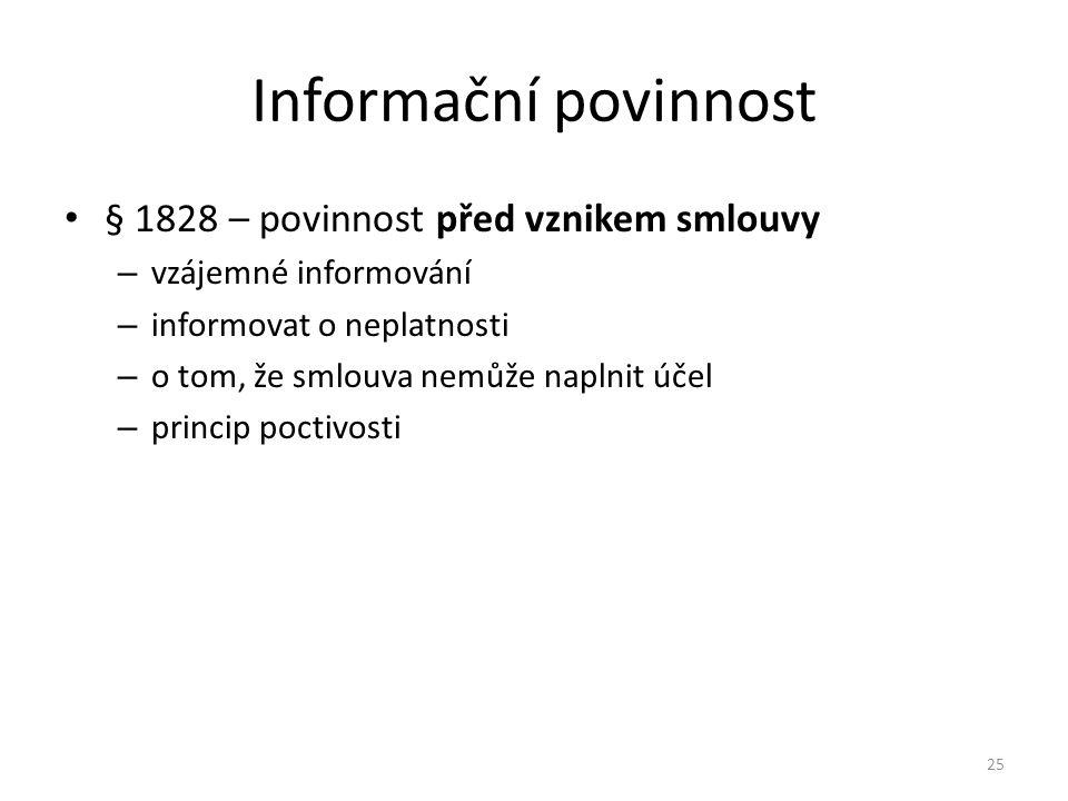 Informační povinnost § 1828 – povinnost před vznikem smlouvy