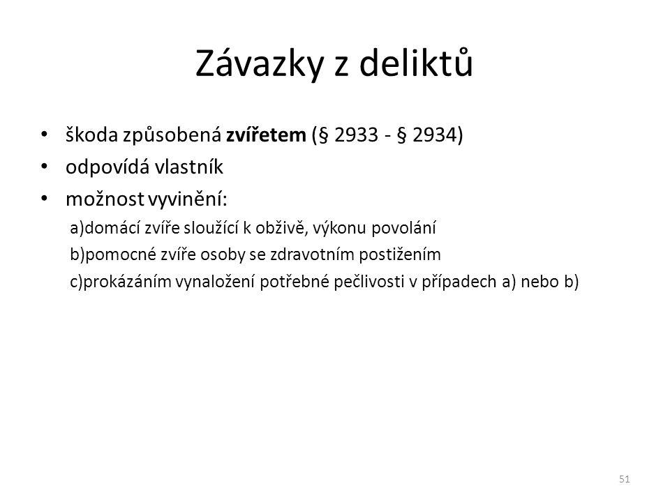 Závazky z deliktů škoda způsobená zvířetem (§ 2933 - § 2934)