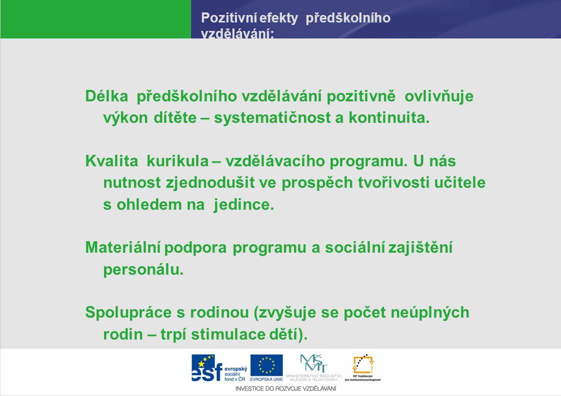 Pozitivní efekty předškolního vzdělávání:
