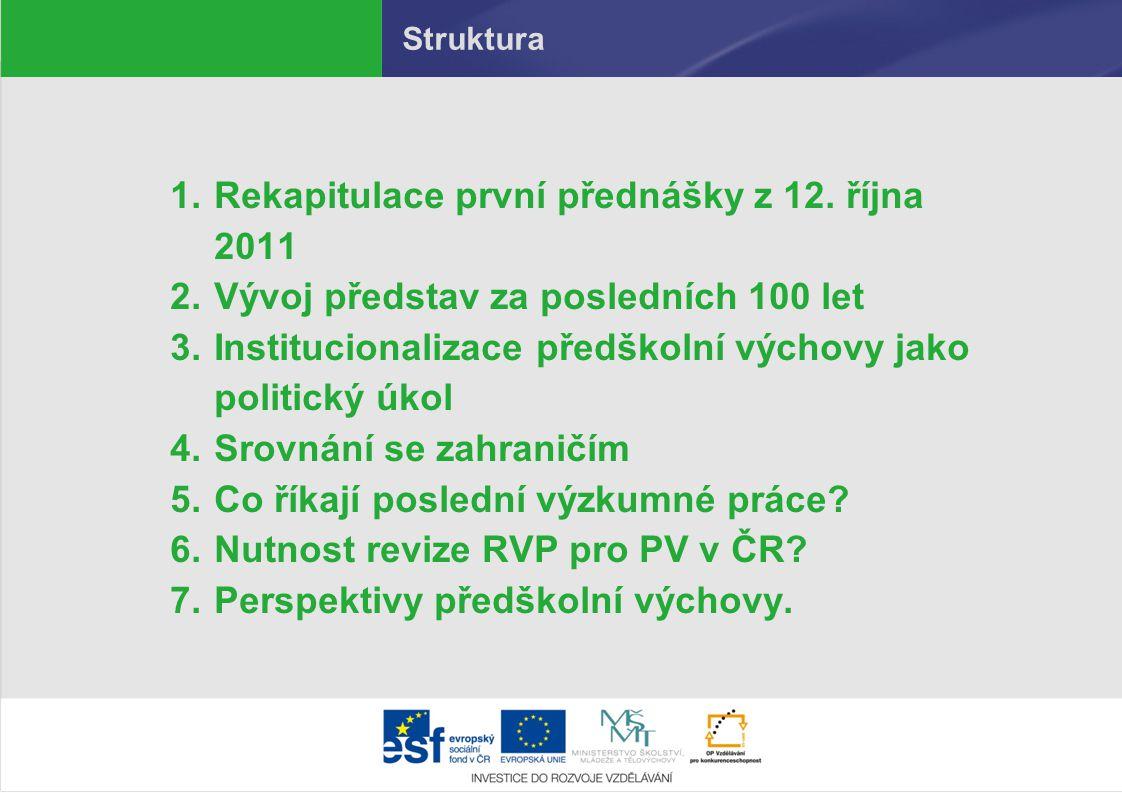 Rekapitulace první přednášky z 12. října 2011