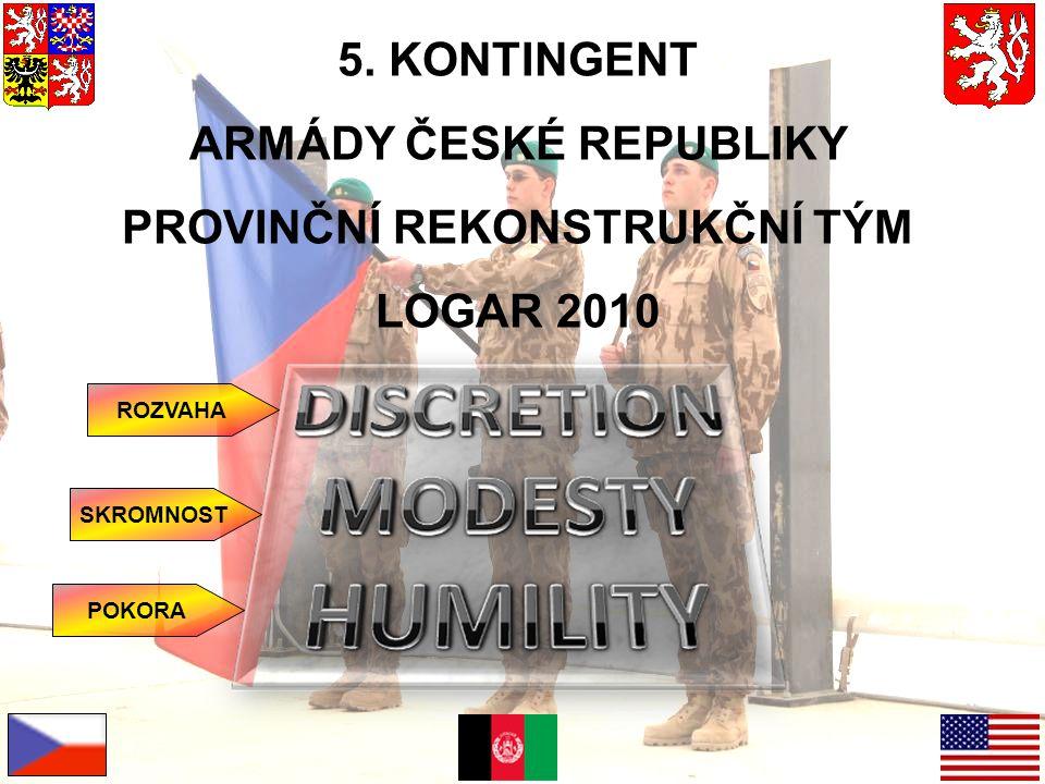ARMÁDY ČESKÉ REPUBLIKY PROVINČNÍ REKONSTRUKČNÍ TÝM